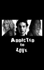 Addicted to Love by htgawmurphy