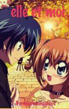 Elle et moi by la-folle-otaku