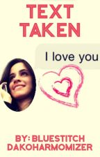 Text Taken (Camila/You) by BluewithanL