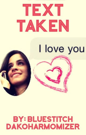 Text Taken (Camila/You)