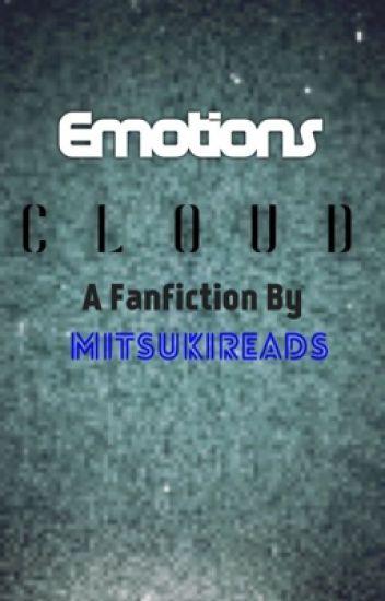 Emotions Cloud { A Gaster!Sans X Reader story }