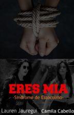 ERES MIA (CAMREN) by 5HMexicoUpdates