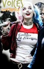 Voices (HarleyQuinn X Joker) by YazzyPurple