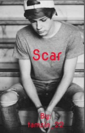 Scar (Blake Gray FanFiction) ON HOLD