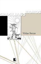 Vidas Secas - Graciliano Ramos by GiovannaKau