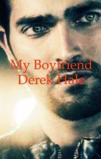 My Boyfriend Derek Hale by DereksHalemate