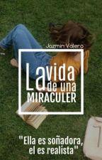La vida de una Miraculer  by -JAZVAL-