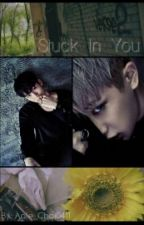 Stuck In You [2won] [HyungWonho] by Aale_Choi0411