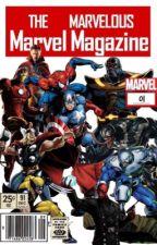 THE MMARVELOUS Marvel Magazine by ThatStupiDinosaur