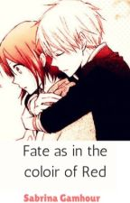 Fate as in the colour of Red (Akagami no Shiryukihime) by Kickass_Birthcontrol