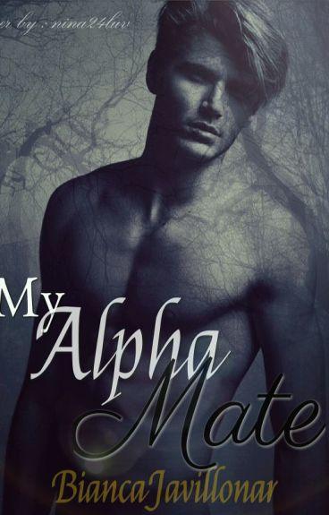 My Alpha Mate {Unedited}