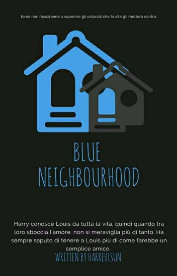 Blue Neighbourhood 》L.S.