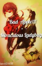 Bad Apple!! - Miraculous Ladybug by serenity1234567891
