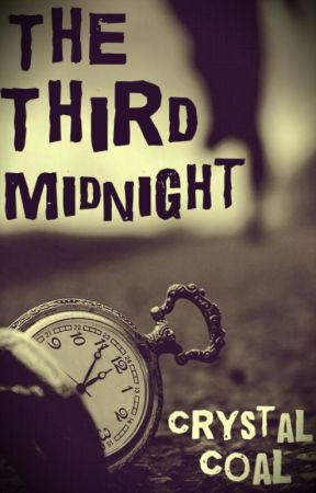 The Third Midnight by CrystalCoal