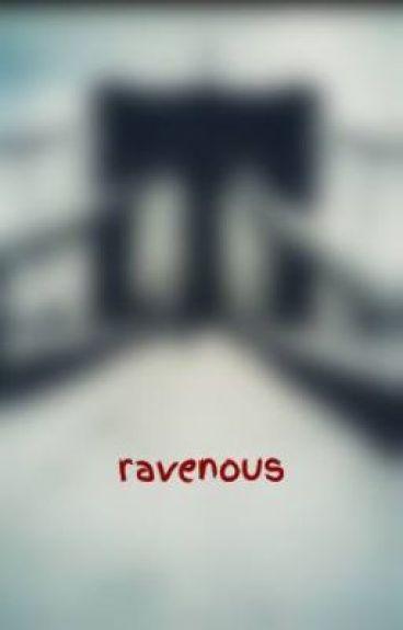 ravenous by somebodi_else