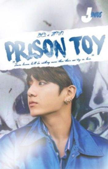 Prison Toy ❧ Bts xJimin