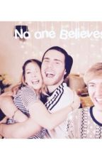 No One Believes  by EliteZalfie