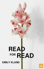 Read For Read ➵ OPEN by -EMILY--