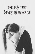The Boy That Lives In My House by thebarbiegirl95