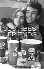 Just Best Friends by BadItsOkay_X