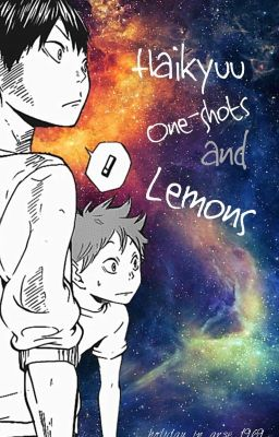 Haikyuu One-Shots And Lemons - -Daddy-- [Kozume Kenma