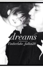 Dreams(COMPLETED)  by Timberlake_fallon20