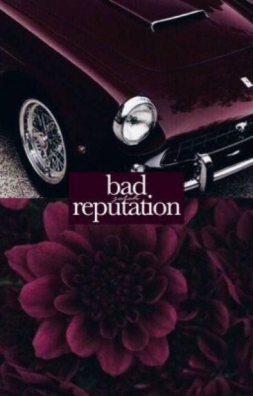 bad reputation ; s.m