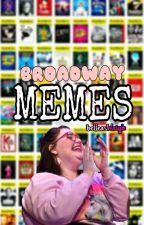 BROADWAY MEMES by elizabethashleigh