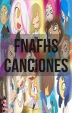 Letras de Canciones de FNAFHS by Liluminax
