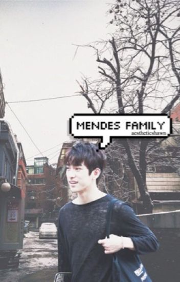 "mendes family | the trilogy to the ""mr. mendes"" series"