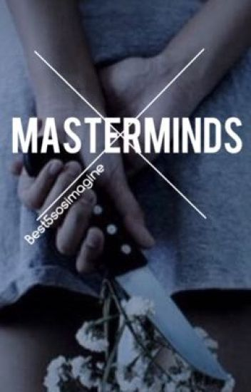 Masterminds // Book #3 // Daddy Kink A.I.