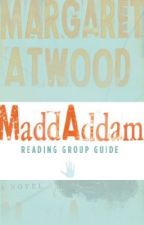 MaddAddam Reading Group Guide by MargaretAtwood