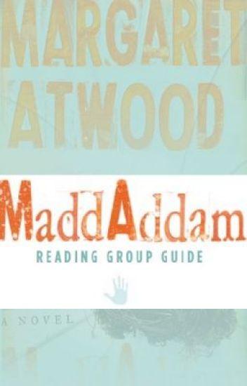 MaddAddam Reading Group Guide