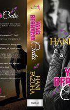 YANG BERNAMA CINTA by hanifazuha