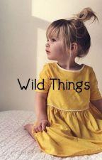 Wild Things by SolLunaEstrellas