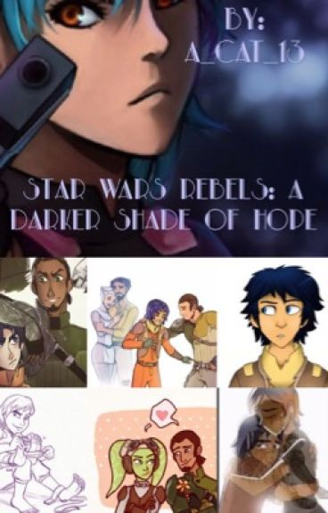 Star Wars Rebels: A Darker Shade Of Hope