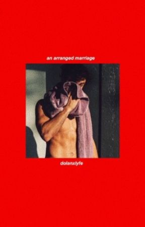 An Arranged Marriage ☼ E.D by dolanxlyfe