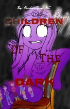 Children of The Dark (An Aphmau FNAF Crossover) [SLOW UPDATES!] by FandomQueenMC