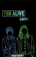 you alive by bigskyharry