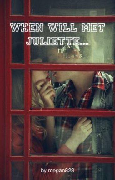When Will met Juliette...