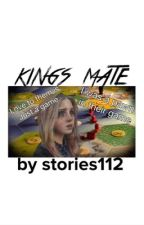 The Kings mate by stories112