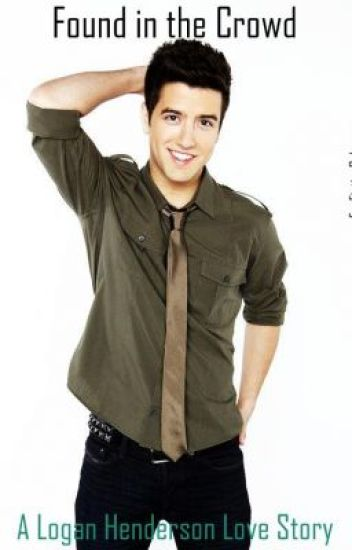 Found in the Crowd ➳ Logan Henderson