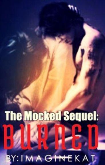 Burned: Mocked Sequel