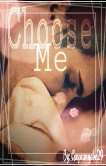 Choose Me (Boyxboy)