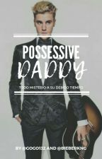 Possessive Daddy [j.b] by GoGo132