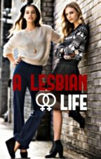 A Lesbian Life by happycolors