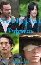 The Walking Dead Preferences.   by Alexandrian345