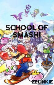 School of Smash! by Zelinkie