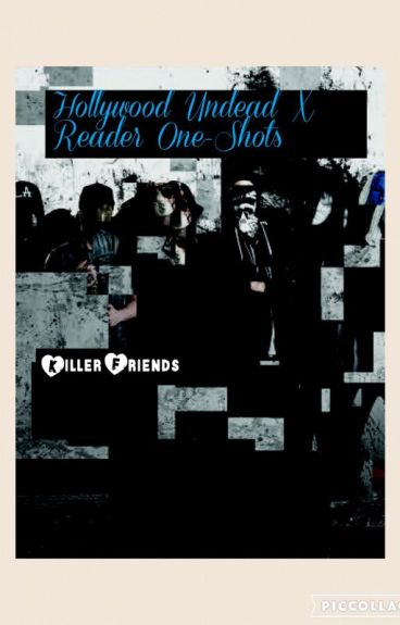 Hollywood Undead X Reader One Shots(ON HOLD)
