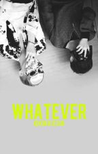 WHATEVER (YoonMin) by KimJeJeSub